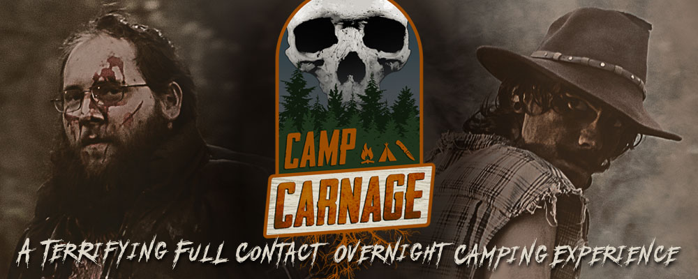CAMP CARNAGE CAMPOUT