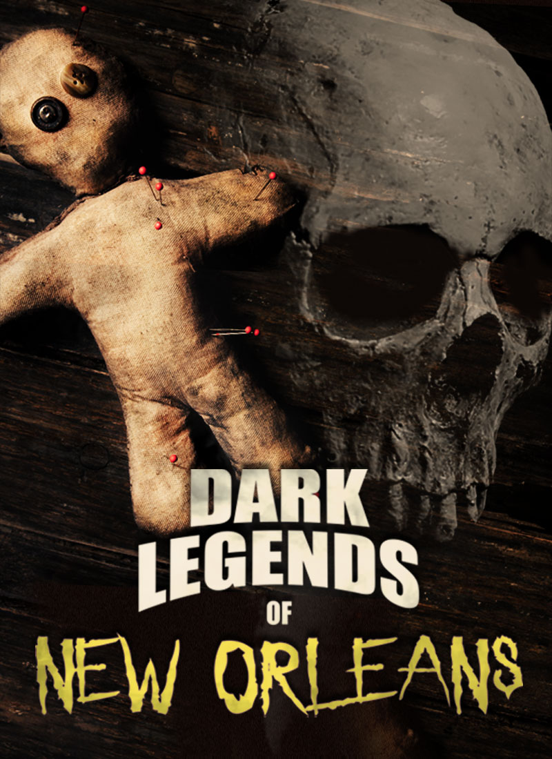 Dark Legends of New Orleans